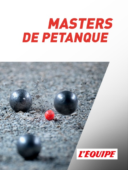 L'Equipe - Masters de pétanque
