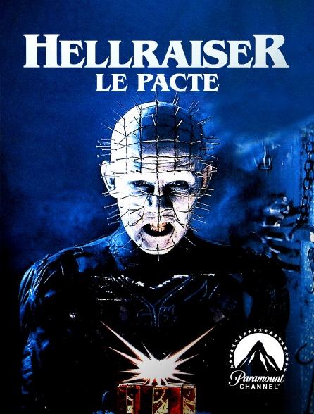 Paramount Channel - Hellraiser : le pacte