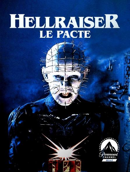 Paramount Channel Décalé - Hellraiser : le pacte
