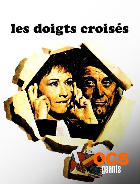 OCS Géants - Les doigts croisés