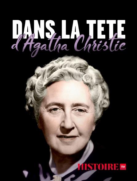 HISTOIRE TV - Dans la tête d'Agatha Christie