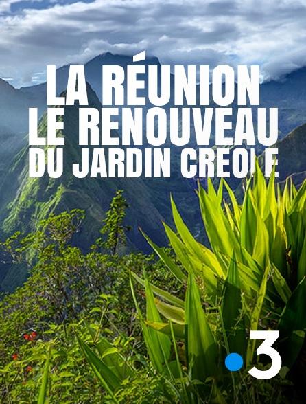 France 3 - La Réunion, le renouveau du jardin créole