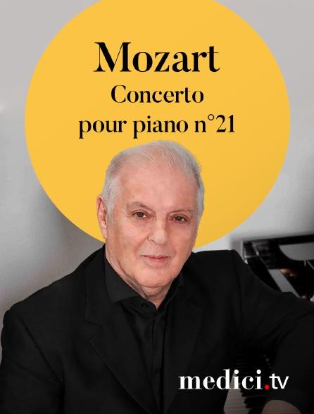 Medici - Mozart, Concerto pour piano n°21 - Daniel Barenboim, Orchestre Philharmonique de Berlin