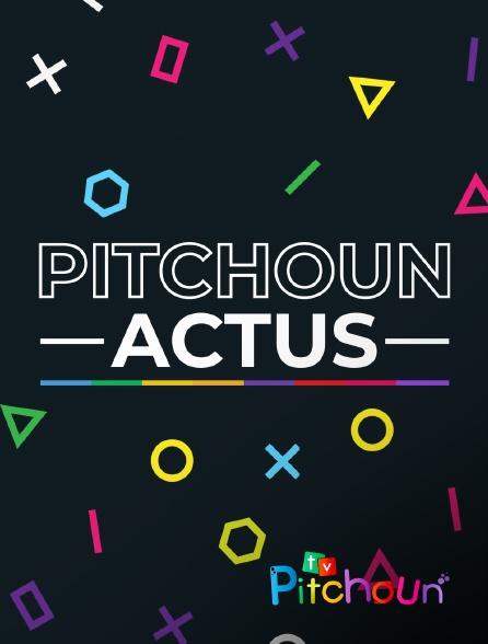 TV Pitchoun - Pitchoun Actus