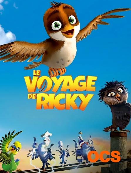 OCS - Le voyage de Ricky