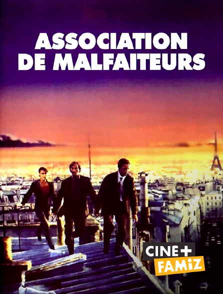 Ciné+ Famiz - Association de malfaiteurs