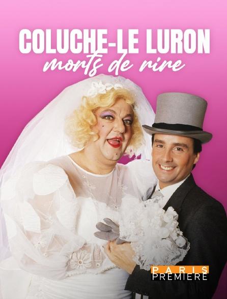 Paris Première - Coluche - Le Luron, morts de rire