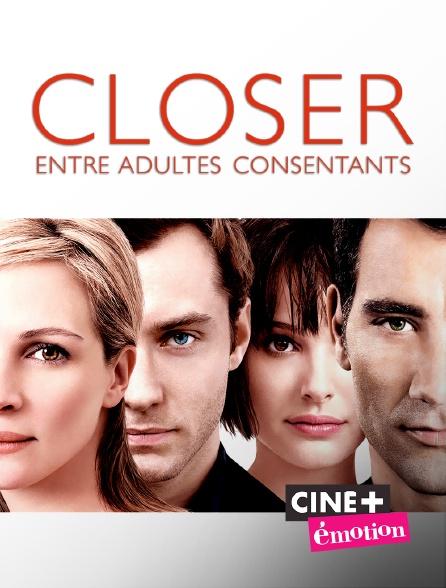 Ciné+ Emotion - Closer, entre adultes consentants
