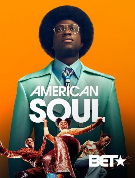 BET - American Soul