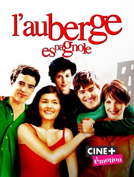 Ciné+ Emotion - L'auberge espagnole