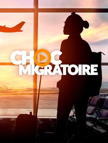Choc Migratoire