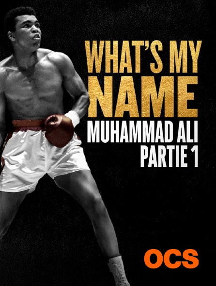 OCS - What's My Name Muhammad Ali : Partie 1