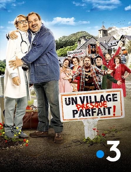 France 3 - Un village presque parfait