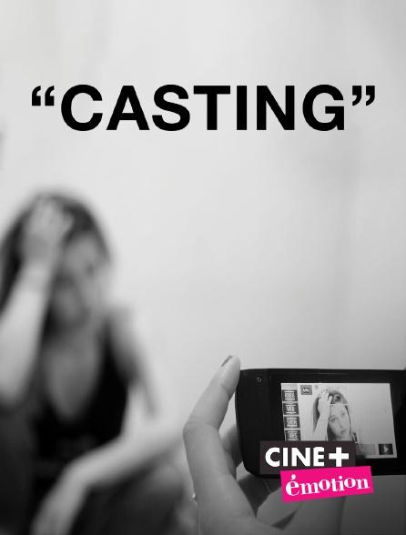 Ciné+ Emotion - Casting