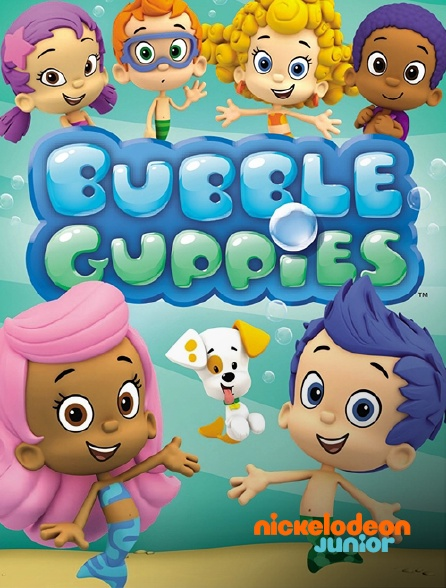 Nickelodeon Junior - Bubulle Guppies