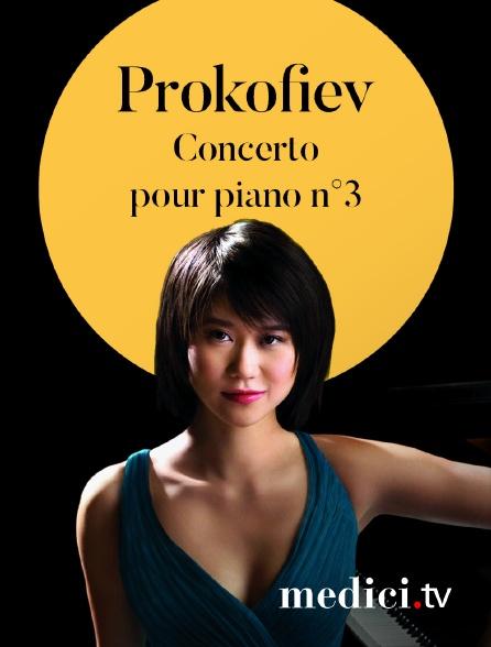 Medici - Prokofiev, Concerto pour piano n°3 - Yuja Wang, Claudio Abbado
