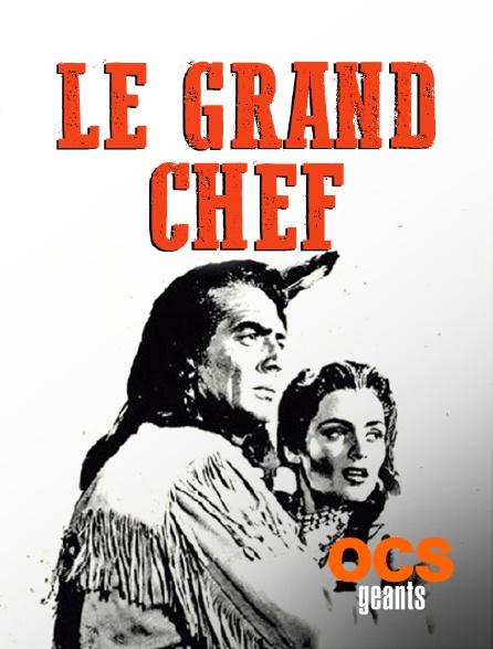 OCS Géants - Le grand chef