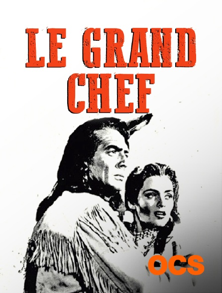 OCS - Le grand chef