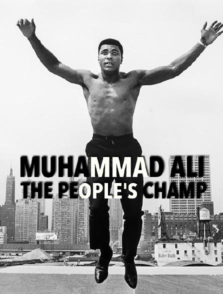 Muhammad Ali: The People's Champ