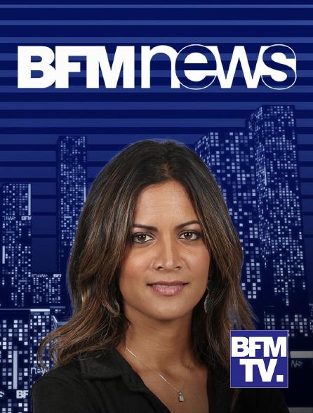 BFMTV - BFM News