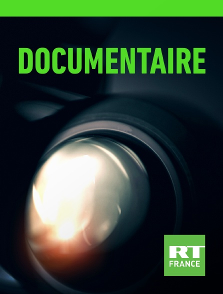 RT France - Documentaire