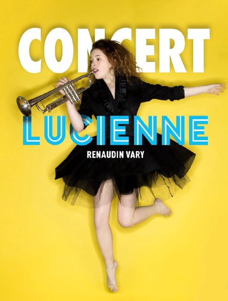 Concert Lucienne Renaudin Vary