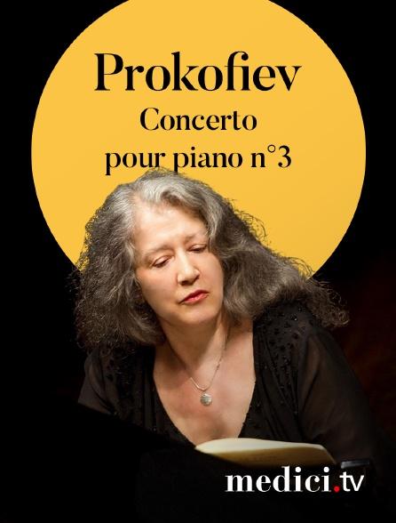 Medici - Prokofiev, Concerto pour piano n°3 - Martha Argerich