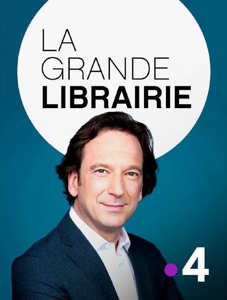 France 4 - La grande librairie