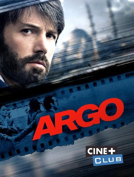 Ciné+ Club - Argo