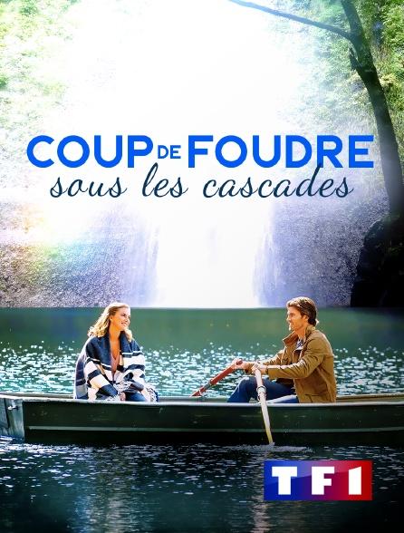 TF1 - Coup de foudre sous les cascades