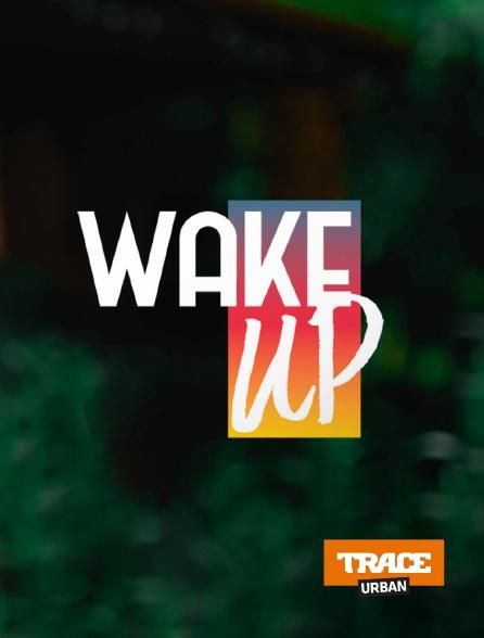 Trace Urban - Wake Up