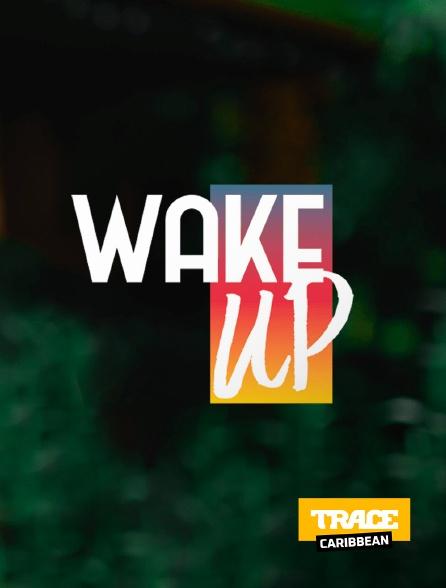 Trace Caribbean - Wake Up
