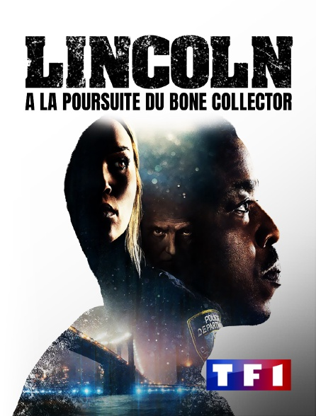 TF1 - Lincoln : A la poursuite du Bone Collector