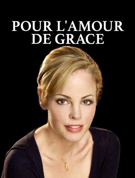 Pour l'amour de Grace