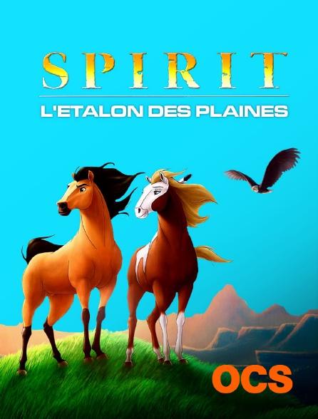 OCS - Spirit, l'étalon des plaines