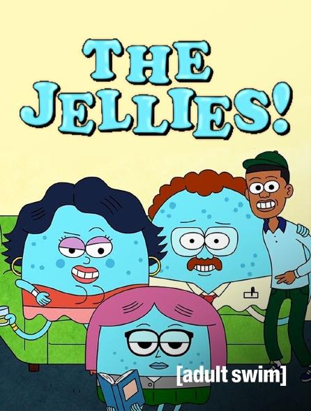 Adult Swim - The Jellies!