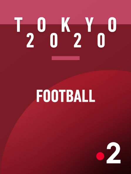 France 2 - Jeux olympiques de Tokyo 2020 : Mexique / France