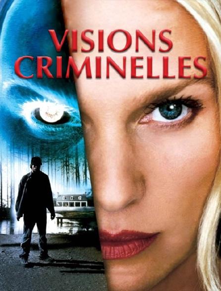 Visions criminelles