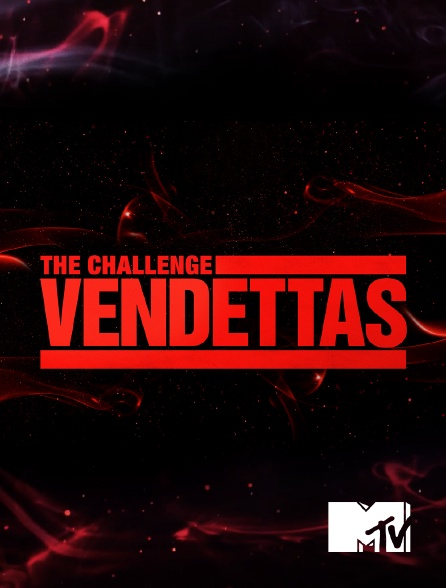 MTV - The Challenge: Vendettas