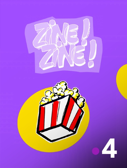 France 4 - Zine ! Zine !