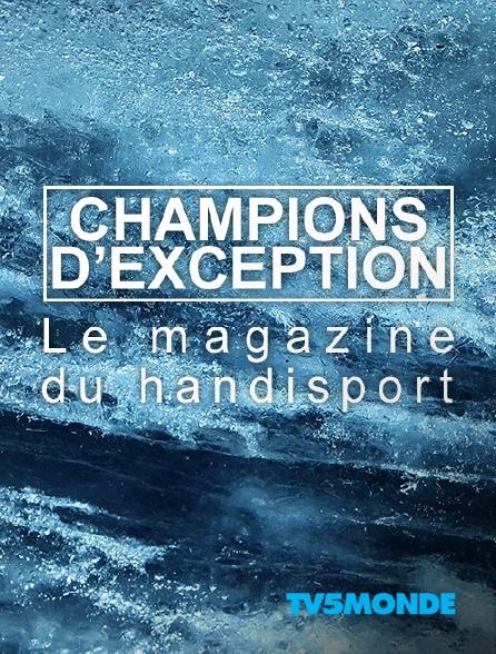 TV5MONDE - Champions d'exception