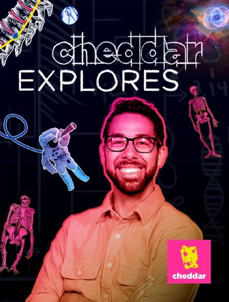 Cheddar - Cheddar Explores