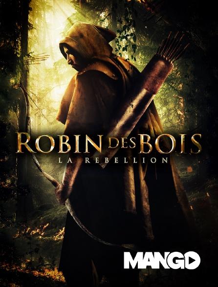 Mango - Robin des bois : la rebellion