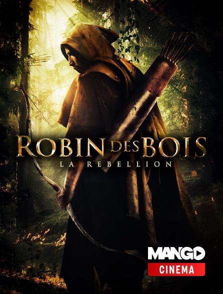 MANGO Cinéma - Robin des bois : la rebellion