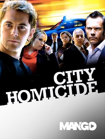 Mango - City Homicide