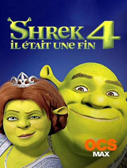 OCS Max - Shrek 4