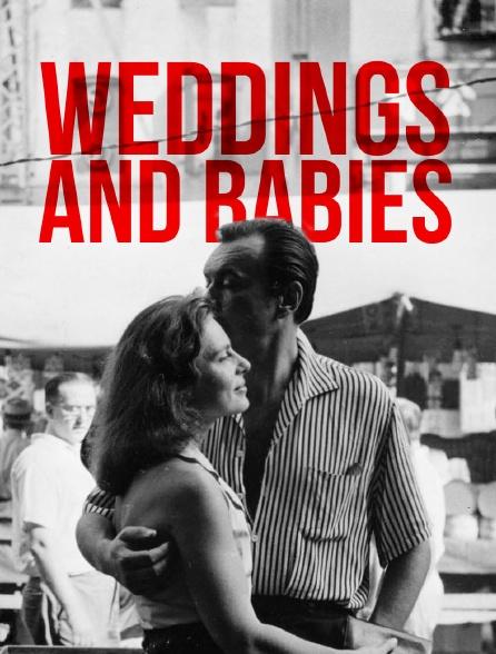 Weddings and Babies