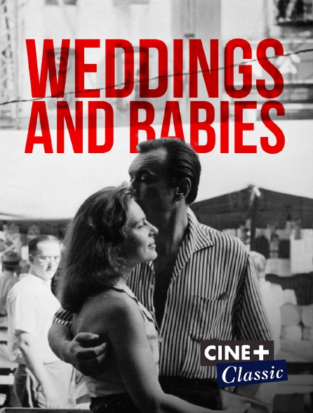 Ciné+ Classic - Weddings and Babies