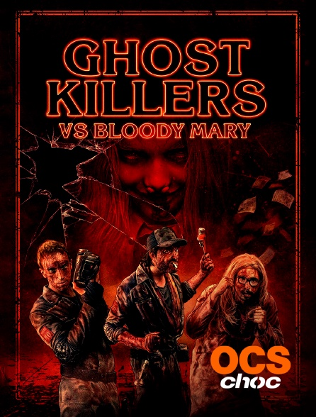 OCS Choc - Ghost Killers vs Bloody Mary