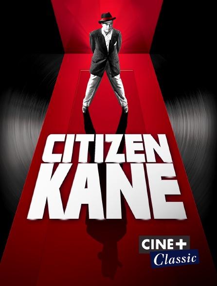 Ciné+ Classic - Citizen Kane